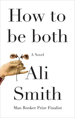 """How to be both"" by Ali Smith - Quarantine Book Club #6"
